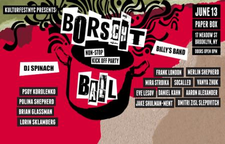 06.13.2015 – Borscht Ball @ The Paper Box, NYC – EVE LESOV