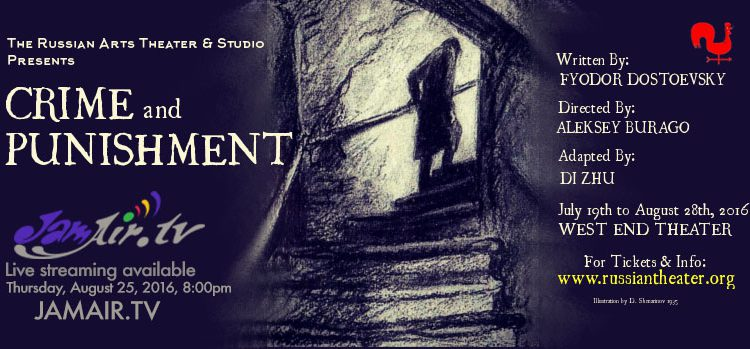 """Crime and Punishment"" – Theatrical Play"