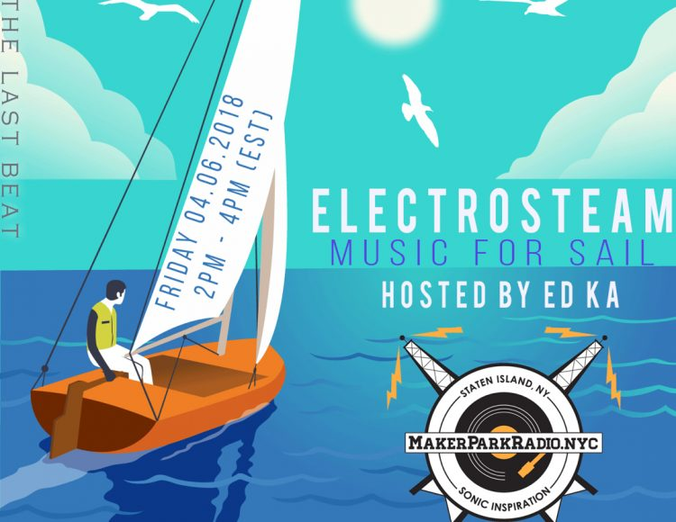 Electrosteam with Ed Ka 04.06.2018