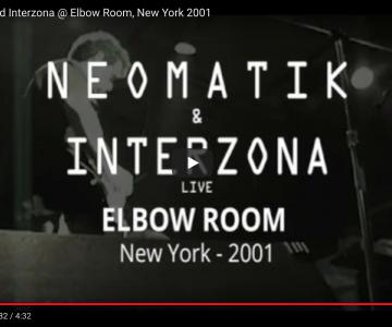 Neomatik and Interzona @ Elbow Room, New York 2001