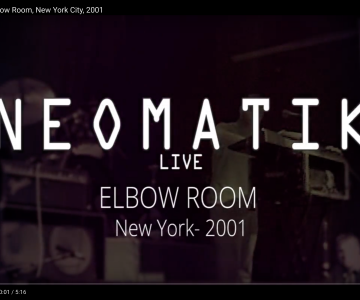 Neomatik @ Elbow Room, New York City, 2001