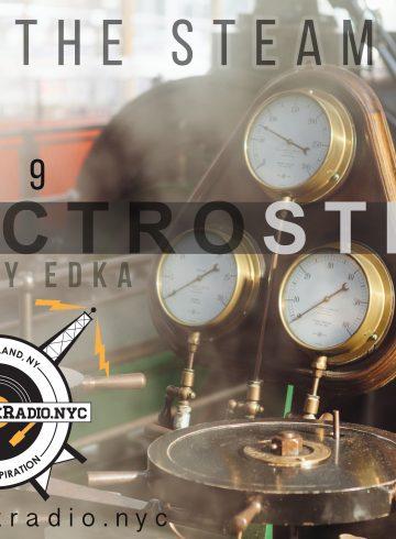 Electrosteam show (episode #9)