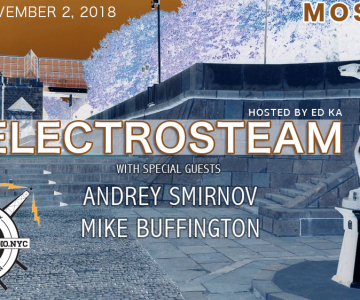 Electrosteam #22 w.Mike Buffington & Andrey Smirnov @ Special edition – live in Moscow 11.02.2018