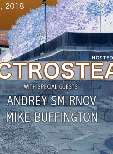 Electrosteam episode #22 with Andrey Smirnov and Mike Buffington