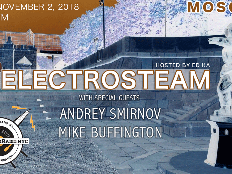 Electrosteam Show(Episode 22) November 02, 2018