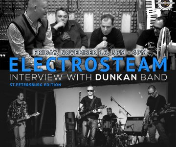 Electrosteam #23 Interview with Dunkan band 11.16.2018