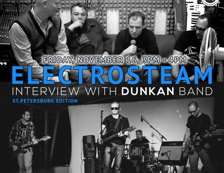 Electrosteam episode 23 Interview with Dunkan band