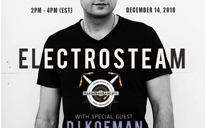 Electrosteam #25 – Interview with DJ Kofman 12.14.2018