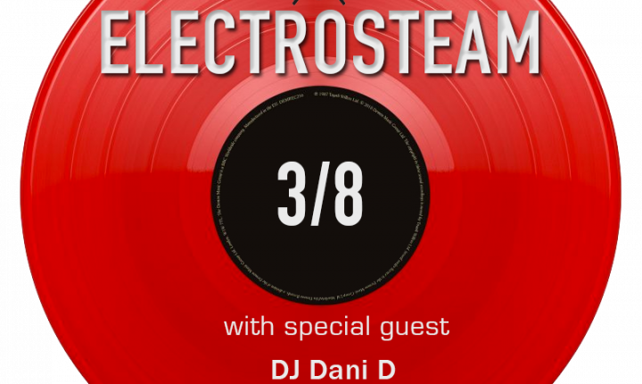 Electrosteam #33 w.DJ Dani D – Live at Maker Park Radio 03.08.2019