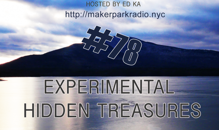 Electrosteam #78 @ Live at Maker Park Radio 12.11.2020