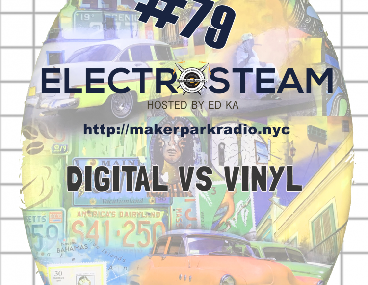 Electrosteam Show #79